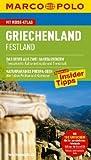 MARCO POLO Reiseführer Griechenland Festland: Reisen mit Insider-Tipps. Mit Reiseatlas