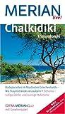 Chalkidiki Thessaloniki (Merian live): Badeparadies im Nordosten Griechenlands - Wo Traumstrände verzaubern. Sithónia - ruhige Dörfer und quirlige Hafenorte