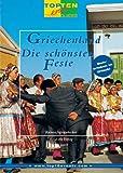 Griechenland. www.top10events.com. Die schönsten Feste. Mehr erleben im Urlaub.