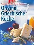 Original Griechische Küche: Olympiareif...schlemmen wie die Götter!