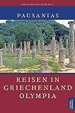 Reisen in Griechenland, 3 Bde., Bd.2, Olympia