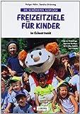 Freizeitziele für Kinder im Schwarzwald: Die schönsten Ausflüge