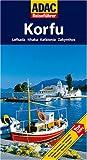 ADAC Reiseführer Korfu: Lefkada, Ithaka, Kefalonia, Zakynthos