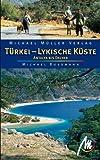 Türkei - Lykische Küste: Antalya bis Dalyan
