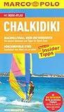 MARCO POLO Reiseführer Chalkidiki: Reisen mit Insider-Tipps. Mit Reiseatlas
