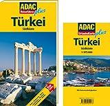 ADAC Reiseführer plus Türkei Südküste: Mit extra Karte zum Herausnehmen: TopTipps: Hotels, Restaurants, Städte, Landschaften, Moscheen, Antike Stätten, Strände